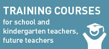 Training courses for school and kindergarten teachers, future teachers